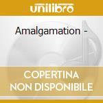 Amalgamation - cd musicale di Steve lawrence & hudson swan