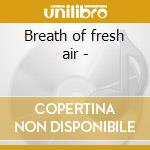 Breath of fresh air - cd musicale di Ceol na gcapall
