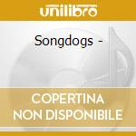 Songdogs - cd musicale di Calico