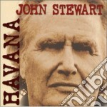 Havana cd musicale di John Stewart