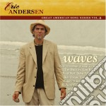 WAVES cd musicale di ANDERSEN ERIC