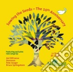 SOWING THE SEEDS - 10TH ANNIVERSARY cd musicale di ARTISTI VARI
