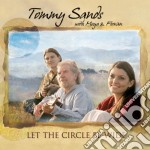 Let the circle be wide cd musicale di Tommy sands with moy