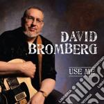 Use me cd musicale di David Bromberg