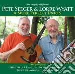 A more perfect union cd musicale di Pete seeger & lorre