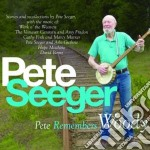 Pete remembers woody cd musicale di Pete seeger (2 cd)