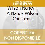 A christmas - cd musicale di Nancy Wilson