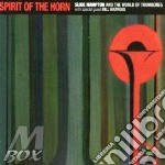 SPIRIT OF THE HORN cd musicale di HAMPTON SLIDE AND TH