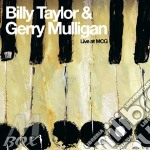 Live at mcg 07 cd musicale di TAYLOR BILLY-GERRY MULLIGAN