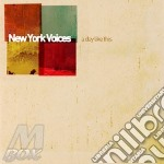 A day like this 07 cd musicale di NEW YORK VOICES