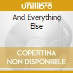 AND EVERYTHING ELSE cd musicale di NOBODY