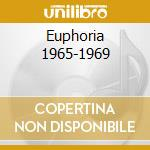 EUPHORIA 1965-1969 cd musicale di THE YOUNGBLOODS
