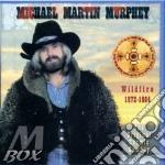 WILDFIRE 1972-1984 cd musicale di MICHAEL MARTIN MURPHEY