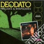 Preludes & rhapsodies cd musicale di Deodato