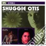 HERE COMES S.O./FREEDOM cd musicale di SHUGGIE OTIS