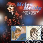 Love song for+free & easy cd musicale di Helen Reddy