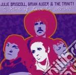 A KIND OF LOVE IN 1967-71 cd musicale di JULIE DRISCOLL/BRIAN AUGER & TRI