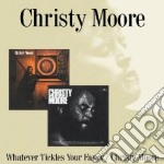 Whatever tickles/same cd musicale di Christy Moore