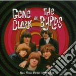 Set you free 1964-1973 cd musicale di The byrds (gene clar
