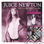 Old flame/dirty looks cd musicale di Juice newton + b.t.