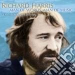 Man of words,man of music cd musicale di Richard Harris
