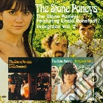 The stone poneys/evergreen vol.2 cd musicale di Stone poneys the