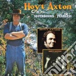 Southbound/fearless cd musicale di Hoyt Axton