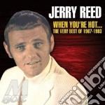 WHEN YOU ARE HOT                          cd musicale di REED JERRY