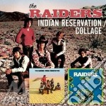 INDIAN RESERVATION/COLLAG                 cd musicale di RAIDERS