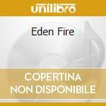 EDEN FIRE                                 cd musicale di Syndicate Sonic
