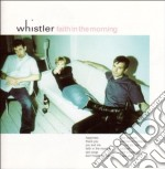 FAITH IN THE MORNING cd musicale di WHISTLER