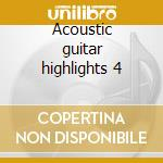 Acoustic guitar highlights 4 cd musicale