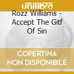Accept the gift of sin cd musicale