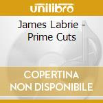 PRIME CUTS cd musicale di James Labrie