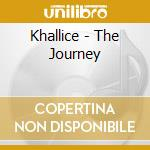 THE JOURNEY cd musicale di KHALLICE