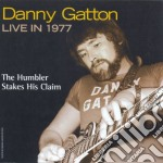 LIVE IN 1977 + 2 BONUS TRACKS cd musicale di DANNY GATTON
