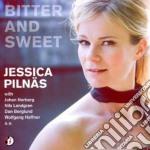 Bitter and sweet cd musicale di Jessica Pilnas
