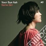 SAME GIRL                                 cd musicale di NAH YOUN SUN