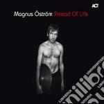 Thread of life cd musicale di Magnus Ostrom