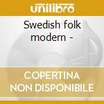 Swedish folk modern - cd musicale di Nils landgren & e.svensson