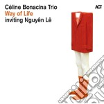 Way of life cd musicale di Le nguye Bonacina c