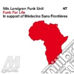FUNK FOR LIFE                             cd musicale di Nils Landgren