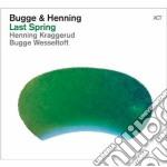 Last spring cd musicale di B Wesseltoft