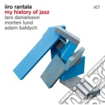 My history of jazz cd musicale di Iiro Rantala