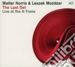 The last set - live at the a-trane cd musicale di Mozdz Norris walter