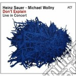 Don't explain - live in concert cd musicale di Wollny Sauer heinz