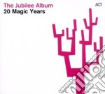 The jubilee album - 20 magic years cd musicale di Artisti Vari