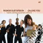 CALLING YOU                               cd musicale di Rigmor Gustafsson