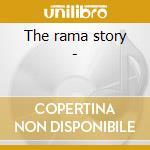 The rama story - cd musicale di Crowds/j.wright/five budds & o