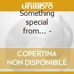 Something special from... - cd musicale di Stone Roland